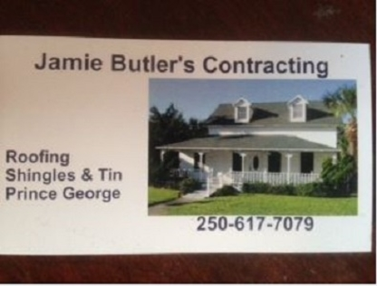 Jamie Butler's Contracting - Roofers - 250-617-7079