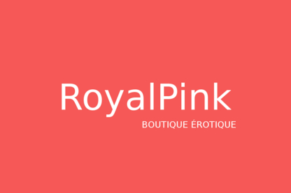 Royal Pink - Sex Shops - 514-264-5724