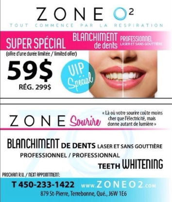 Zone O2 - Traitement de blanchiment des dents - 450-233-1422