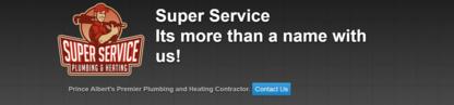 Super Service Plumbing & Heating - Plombiers et entrepreneurs en plomberie - 306-960-0082