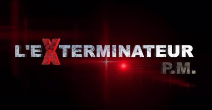 L'Exterminateur PM - Extermination et fumigation - 514-817-6463