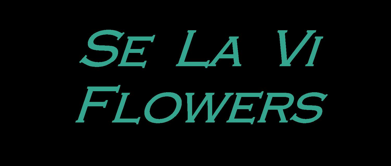 Se La Vi Flowers - Fleuristes et magasins de fleurs
