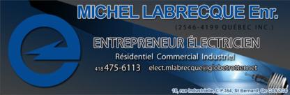 Electricité Michel Labrecque - Entrepreneurs en chauffage - 418-475-6113