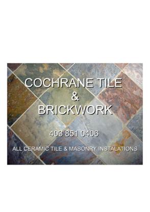 Cochrane Tile & Brickwork - General Contractors - 403-851-0406
