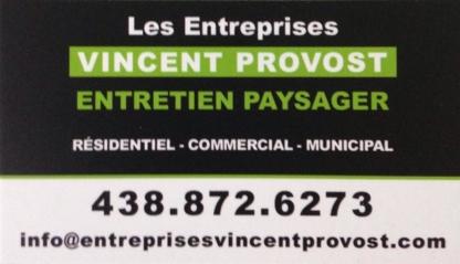 Les Entreprises Vincent Provost - Landscape Contractors & Designers - 438-872-6273
