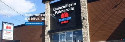 Quincaillerie Palmarolle Timber Mart - Matériaux de construction - 819-787-2331