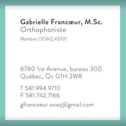 Gabrielle Francoeur Orthophoniste - Speech-Language Pathologists - 581-994-9710