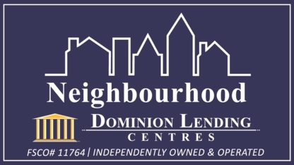 Matt Dyck - Neighbourhood Dominion Lending Centres - Mortgages