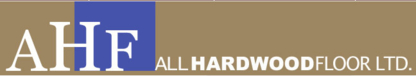 AHF-AllHardwoodFloor Ltd (TM) - Floor Refinishing, Laying & Resurfacing