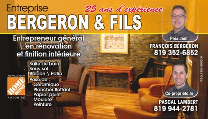 Entreprise Bergeron & Fils - Rénovations - 819-352-6852