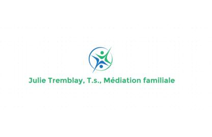 Julie Tremblay TS Médiatrice Familiale - Services de médiation - 438-863-1220