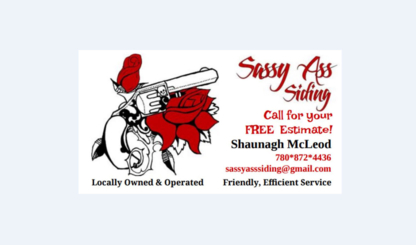 Sassy Ass Siding - Roofers - 780-872-4436