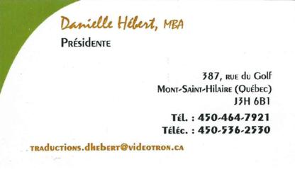 Les Traductions Danielle Hébert - Systèmes de traduction et d'interprétation - 450-464-7921