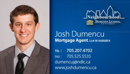 Josh Dumencu Neighbourhood Dominion Lending Centres - Mortgages - 705-207-4702