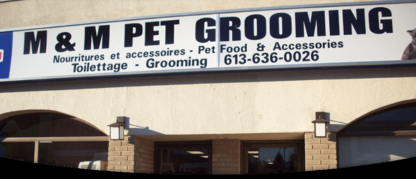 M & M Pet Grooming - Pet Food & Supply Stores - 613-636-0026