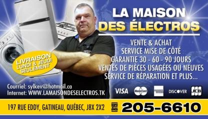 La maison des électros - Magasins d'appareils électroménagers d'occasion - 819-205-6610