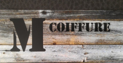 M Coiffure - Hair Salons - 450-675-6299