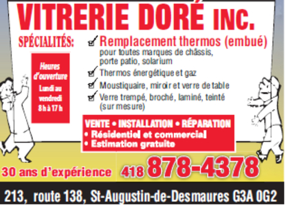 Vitrerie Doré Inc - Glass (Plate, Window & Door) - 418-878-4378