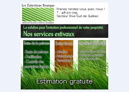 Les Entretiens Bourque - Lawn Maintenance - 418-271-7195