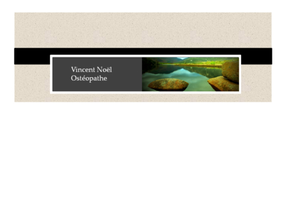 Vincent Noel Ostéopathe D.O. - Naturopathic Doctors - 514-497-9342