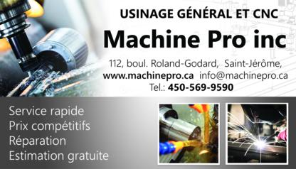 Machine Pro Inc - Machine Shops - 450-569-9590