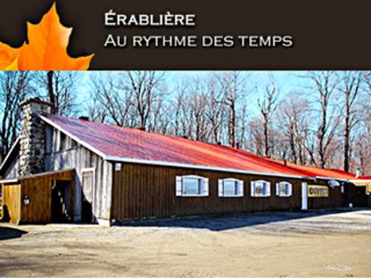 Érablière Au Rythme Des Temps - Cabanes à sucre - 450-439-5870
