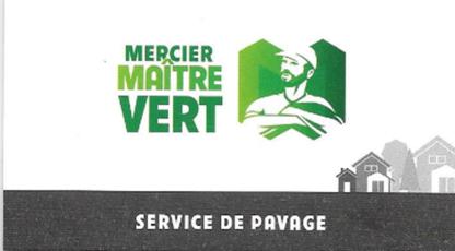 Mercier Maitre Vert - Paysagistes et aménagement extérieur - 819-384-2446