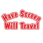 Have Screen Will Travel