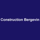 Construction Bergevin - Entrepreneurs en construction