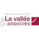 Centre Dentaire La vallée & Associés - Dentistes