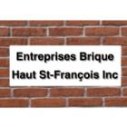 Les Entreprises Brique Haut St-Francois Inc - Maçons et entrepreneurs en briquetage