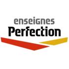 Enseignes Perfection Inc - Enseignes