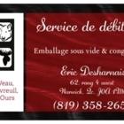 Service de Débitage Eric Desharnais - Boucheries - 819-358-2653