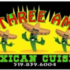 The Three Amigos Mexican Cuisine - Mexican Restaurants - 519-839-6004