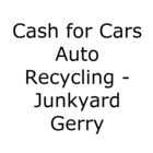 Cash for Cars Auto Recycling - Junkyard Gerry