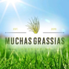 Muchas Grassias Landscaping - Lawn Maintenance