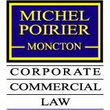 Michel Poirier Corporate Commercial Law - Real Estate Lawyers - 506-866-4429