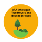 AAA Okanagan Tree Movers and Bobcat Services - Excavation Contractors