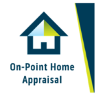 On-Point Home Appraisal