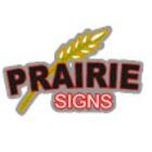 Prairie Signs (2000) Ltd - Enseignes