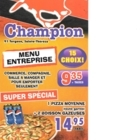 Champion Pizza 2 Pour 1 - Greek Restaurants - 450-419-6419