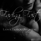 Fading Fast Laser Tattoo Removal - Laser Tattoo Removal