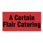 A Certain Flair Catering - Caterers