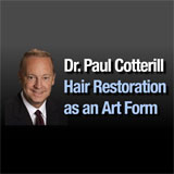 Dr Paul C Cotterill - Hair Transplants & Replacement - 416-322-0390