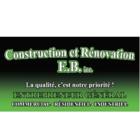 Construction et Rénovation E.B Inc - Entrepreneurs généraux