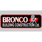 Bronco Building Construction Ltd - General Contractors