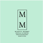 MIndful Mommy Doula & Birth Photography Services - Midwives & Doulas