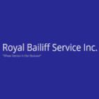 Royal Bailiff Service Inc - Bailiffs