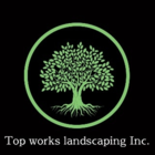 Top Works Landscaping Inc.
