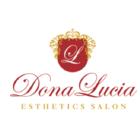 Dona Lucia Esthetics Salon Inc - Esthéticiennes et esthéticiens